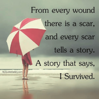myquotes-gallery-com-from-every-wound-there-is-a-scar-and-6381792.png